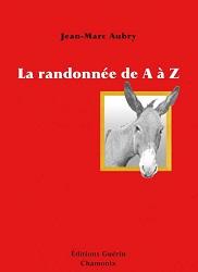 Jean-Marc Aubry - La randonnée de A à Z