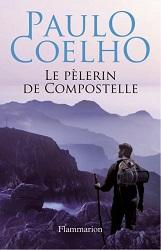 Paulo Cohelo- Le pélerin de Compostelle