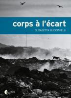 Corps à l'écart - Elisabetta Bucciarelli