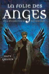 La folie des anges Kate Griffin