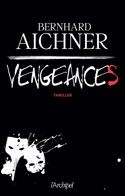 vengeances Aichner