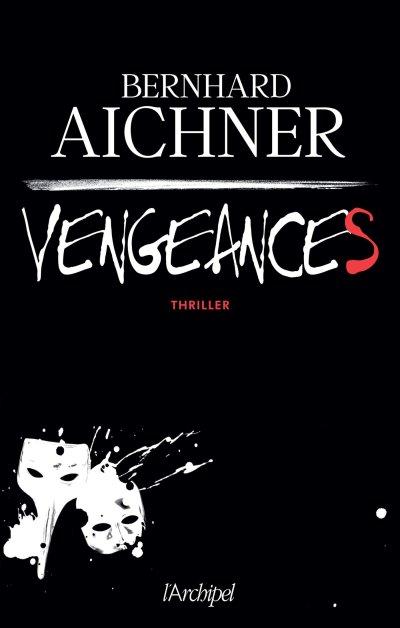 vengeances Aichner
